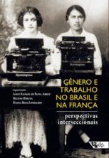 Gênero e trabalho no Brasil e na França