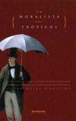 Um moralista nos trópicos