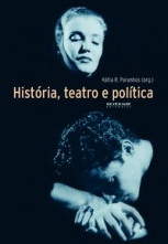 História, Teatro e Política
