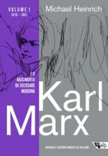 Karl Marx e o nascimento da sociedade moderna
