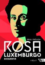 Rosa Luxemburgo: Pensamento e Ação