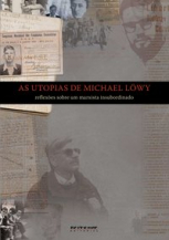 As utopias de Michael Löwy
