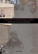 As utopias de Michael Löwy