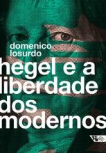 Hegel e a liberdade dos modernos