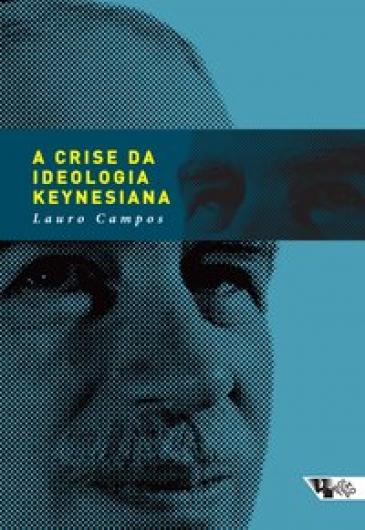 A crise da ideologia keynesiana
