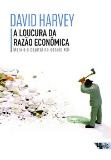 A loucura da razão econômica