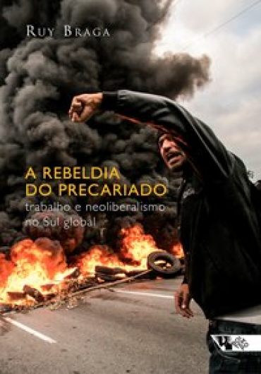 A rebeldia do precariado