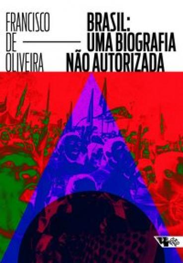 Brasil: Uma biografia não autorizada