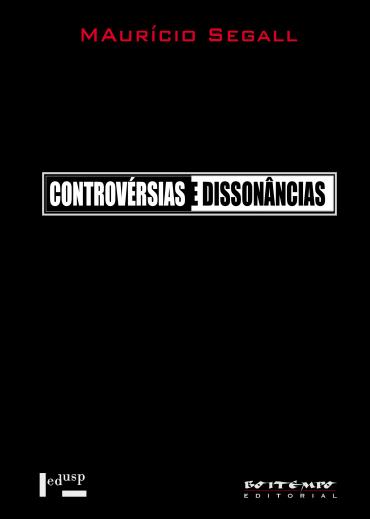 Controvérsias e dissonâncias