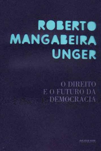 DIREITO E O FUTURO DA DEMOCRACIA O