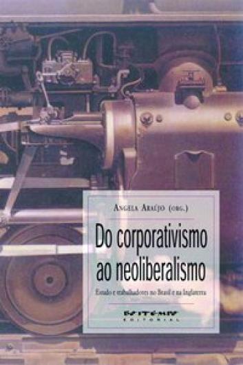 Do corporativismo ao neoliberalismo