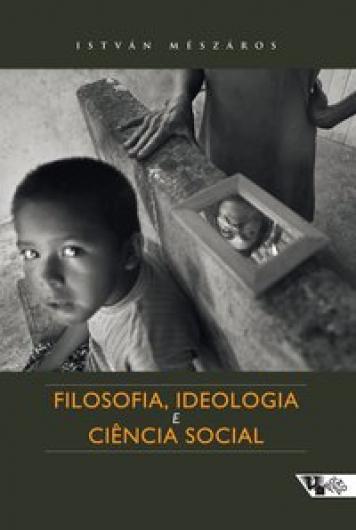 Filosofia, ideologia e ciência social