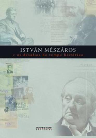 István Mészáros e os desafios do tempo histórico