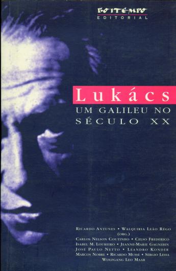 Lukács: um Galileu no século XX