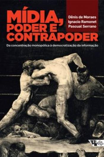 Mídia, poder e contrapoder