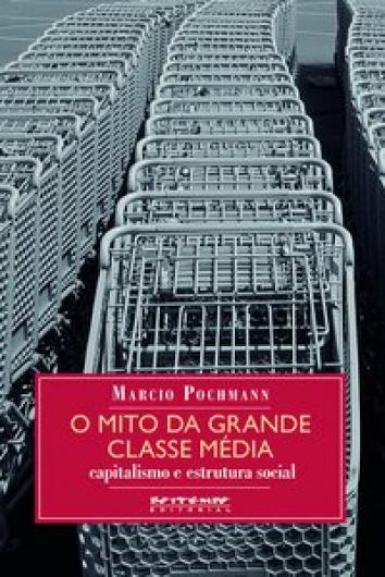 O mito da grande classe média