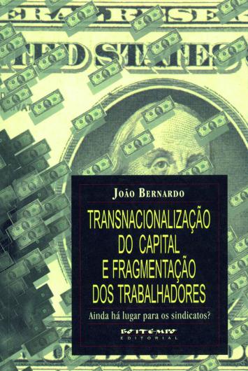 Transnacionalização do capital e fragmentação dos trabalhadores